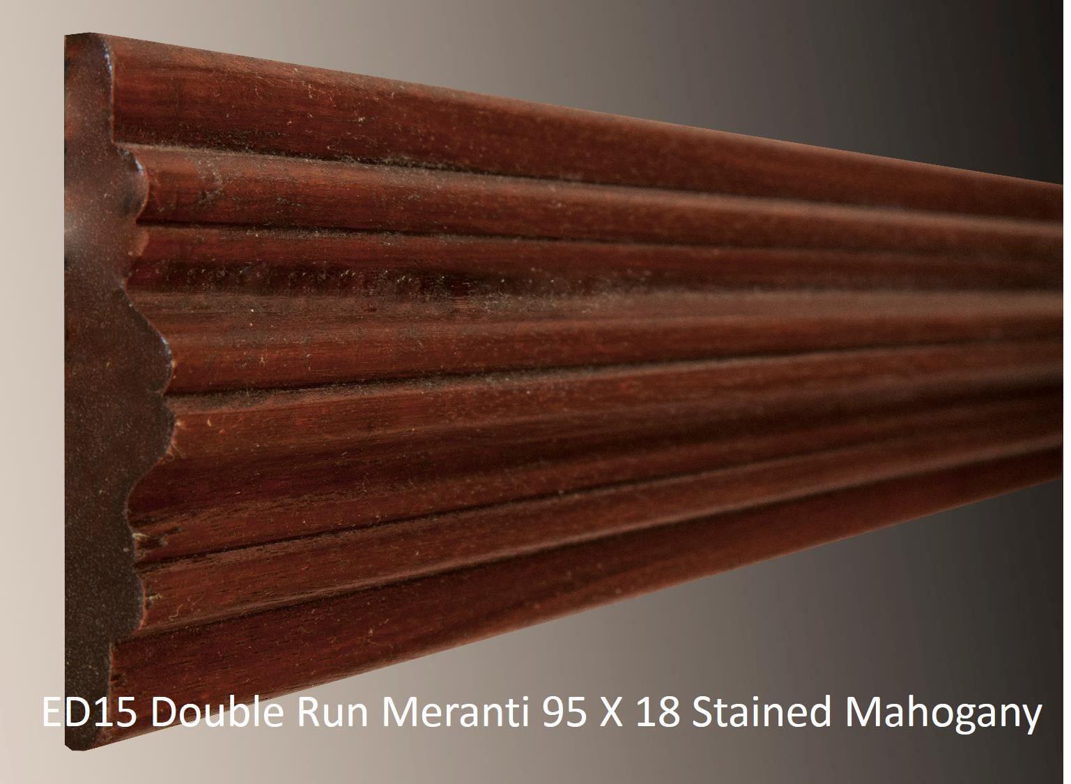 ED15 Double Run Meranti 95 X 18 Stained Mahogany