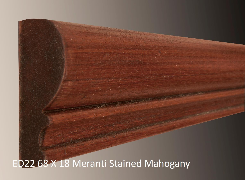 ED22 68 X 18 Meranti Stained Mahogany