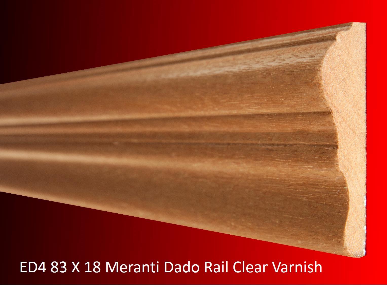 ED4 83 X 18 Meranti Dado Rail Clear Varnish